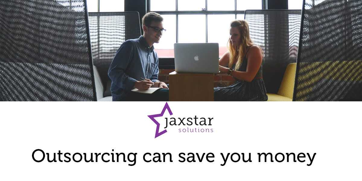 Outsourcing can save you money | Jaxstar Solutions