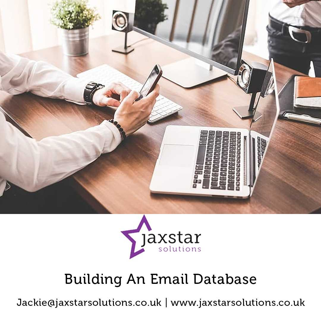 Building an Email Database | Jaxstar Solutions