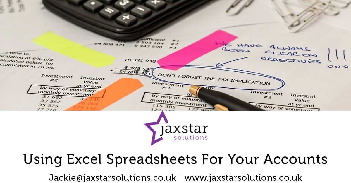 Using Excel Spreadsheets for your Accounts | Jaxstar Solutions