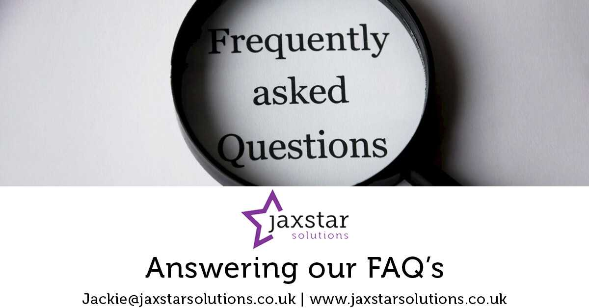 Answering our FAQs | Jaxstar Solutions