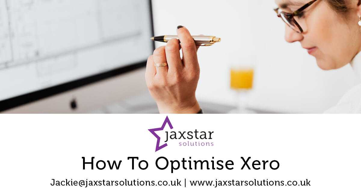 How to optimise Xero | Jaxstar Solutions