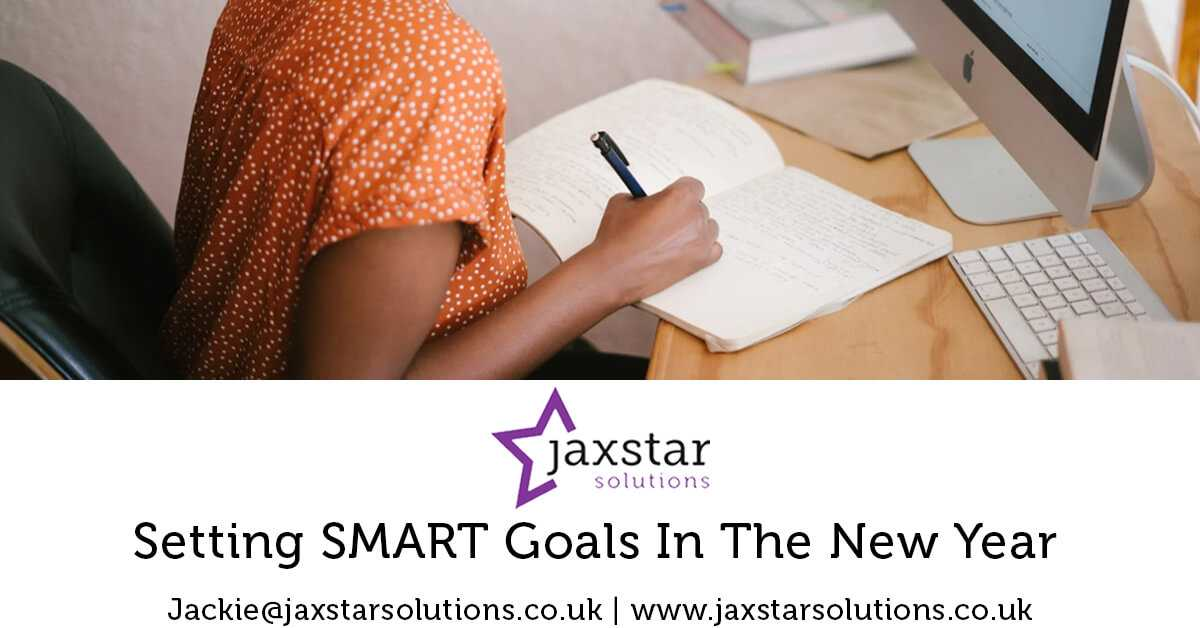 Setting SMART Goals in the New Year | Jaxstar Solutions
