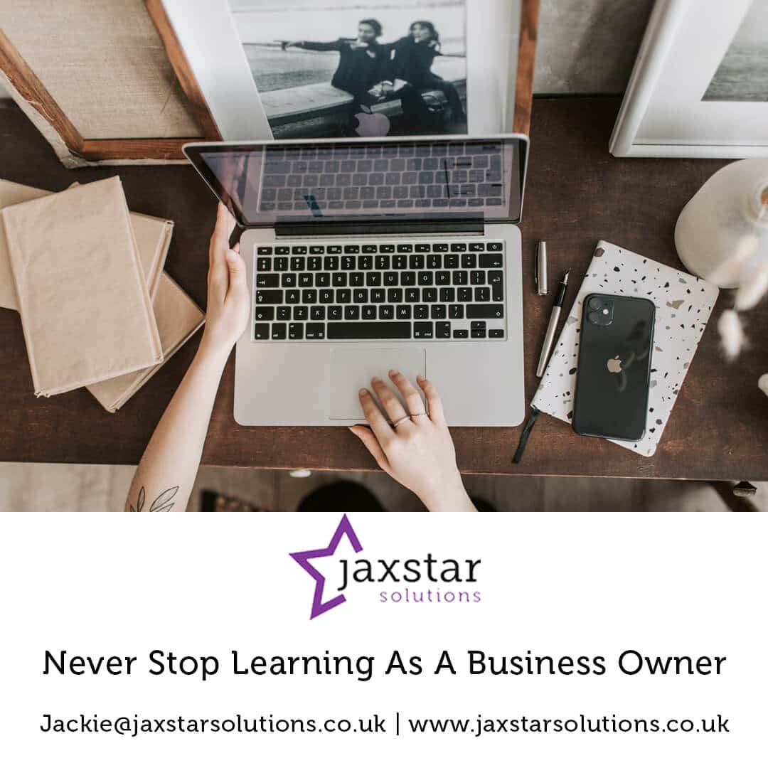 Never stop learning as a Business Owner | Jaxstar Solutions