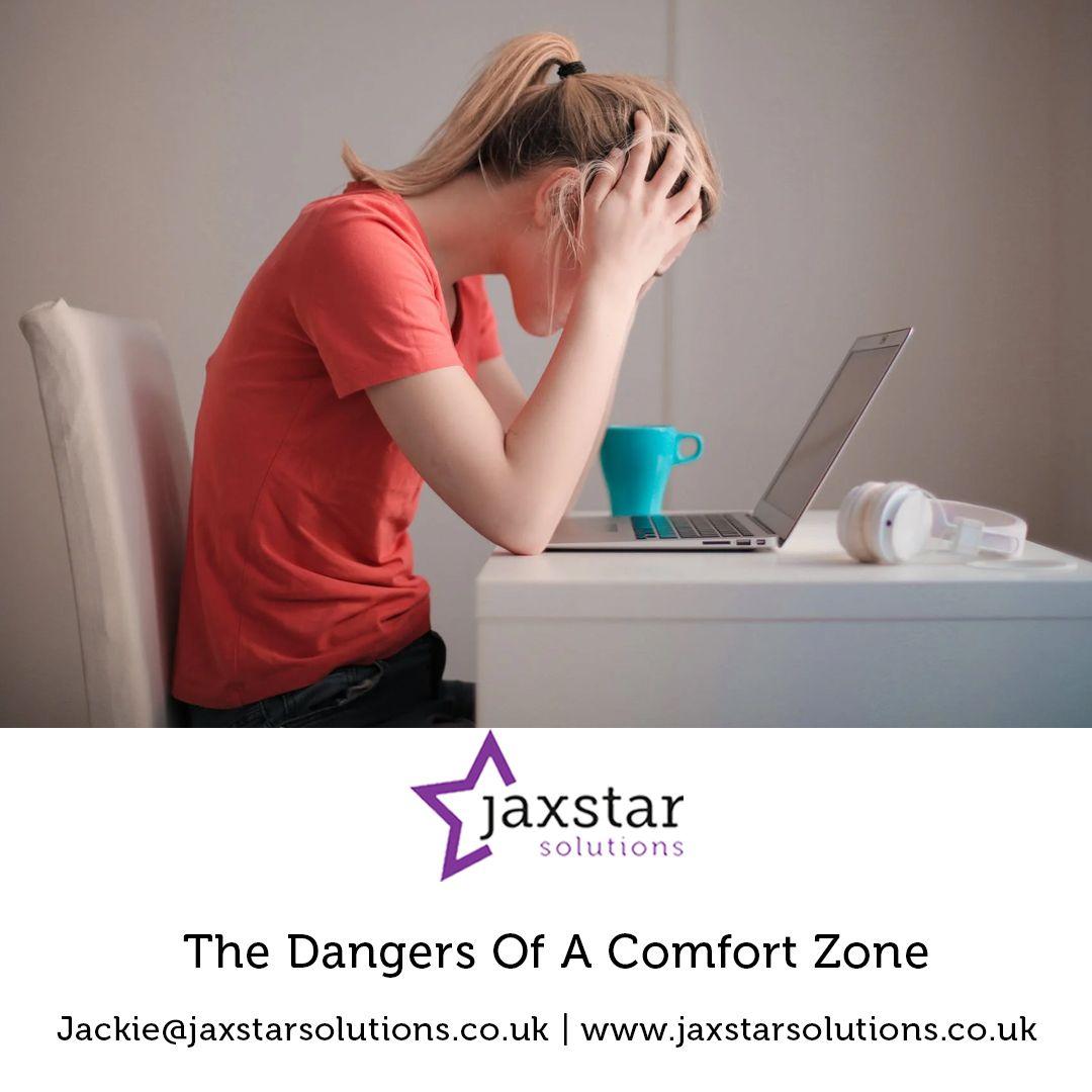 Dangers of a comfort zone